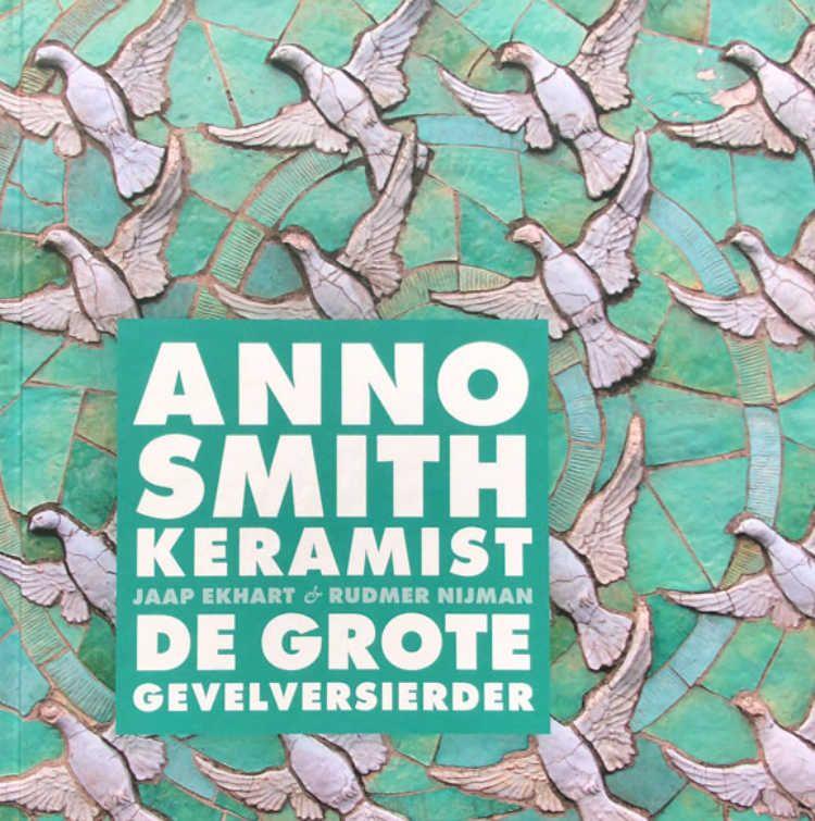 Cover boek Anno Smith, Keramist. Titel: De Grote Gevelversierder
